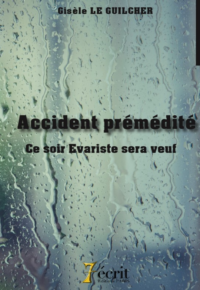 ACCIDENT PREMEDITE