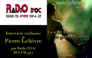 Interview exclusif de Pierre Lelièvre sur Radio D'Oc