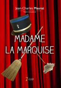 jean-charles_maurat-madame_la_marquise-web-couv-face
